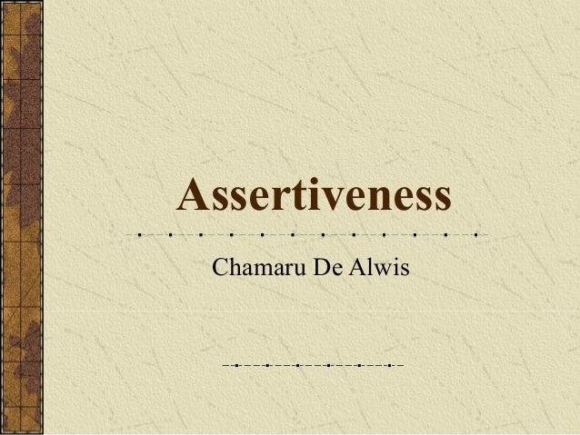 Assertiveness Chamaru De Alwis