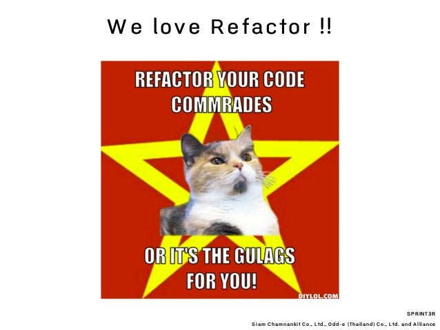 SPRINT3R Siam Chamnankit Co., Ltd., Odd-e (Thailand) Co., Ltd. and Alliance We love Refactor !!