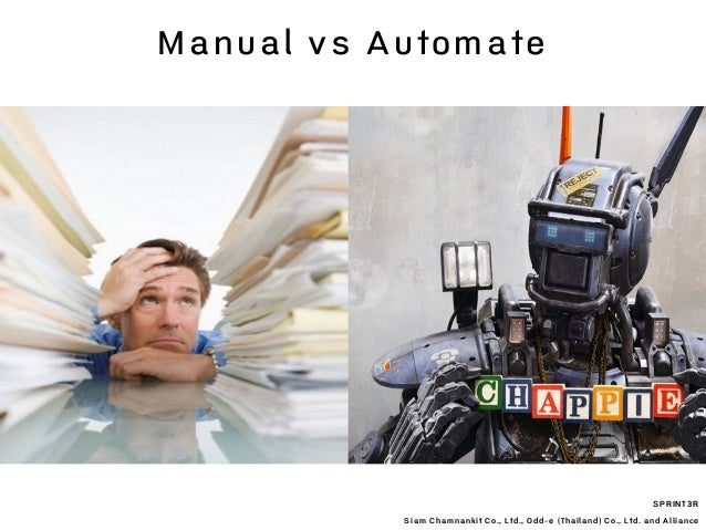SPRINT3R Siam Chamnankit Co., Ltd., Odd-e (Thailand) Co., Ltd. and Alliance Manual vs Automate