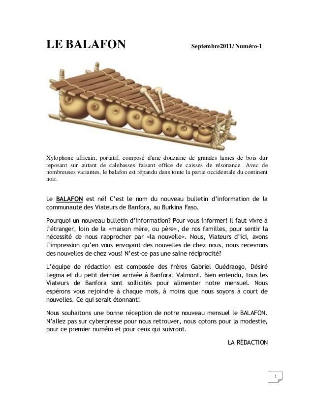 1 LE BALAFON Septembre2011/ Numéro-1 Xylophone africain, portatif, composé d'une douzaine de grandes lames de bois dur rep...