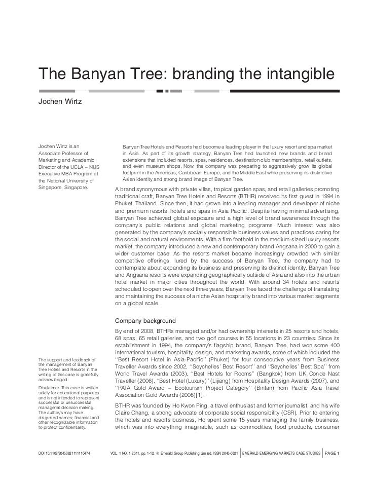 The Banyan Tree: branding the intangibleJochen WirtzJochen Wirtz is an                          Banyan Tree Hotels and Res...