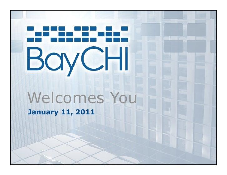 2011_01_11 BayCHI Welcome slides