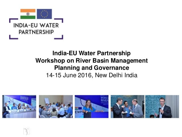 Mr Singh IEWP @ Workshop on River Basin Management Planning