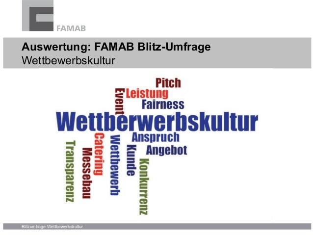 Blitzumfrage Wettbewerbskultur Auswertung: FAMAB Blitz-Umfrage Wettbewerbskultur
