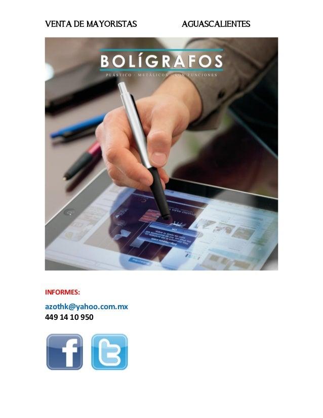 VENTA DE MAYORISTAS AGUASCALIENTESINFORMES:azothk@yahoo.com.mx449 14 10 950