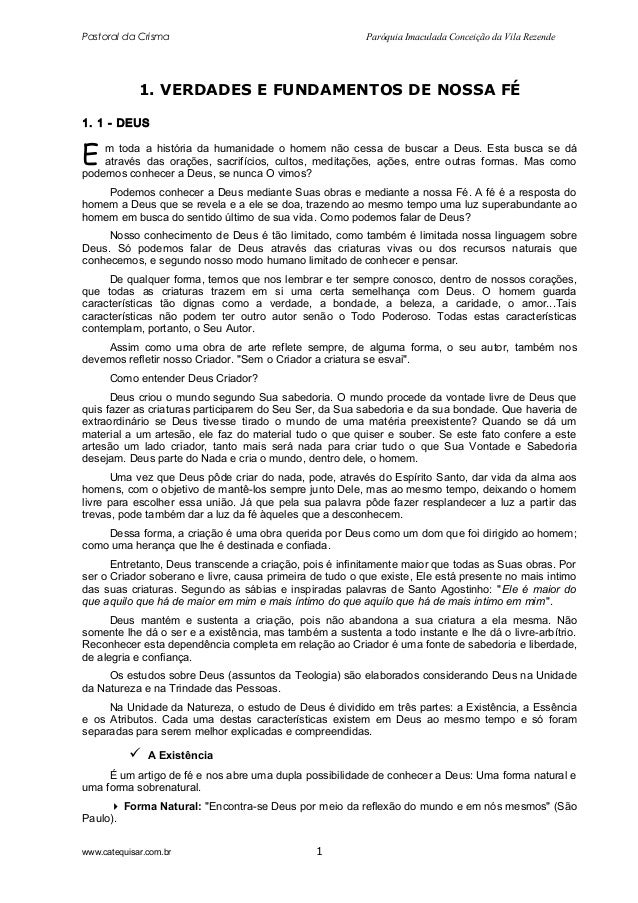 Pastoral da Crisma  Paróquia Imaculada Conceição da Vila Rezende  1. VERDADES E FUNDAMENTOS DE NOSSA FÉ 1. 1 - DEUS  E  m ...