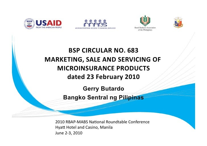 BSPCIRCULARNO.683  MARKETING,SALEANDSERVICINGOF   MICROINSURANCEPRODUCTS          dated23February2010      ...