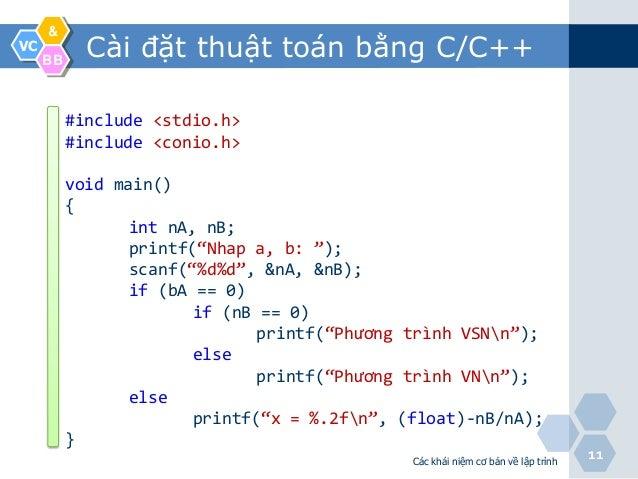 &VC     BB            Cài đặt thuật toán bằng C/C++          #include <stdio.h>          #include <conio.h>          void ...