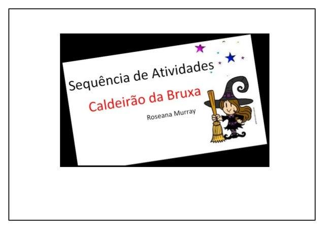 Referências: Secretaria de educação do Rio 1º ano