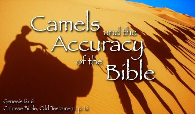 Camels and the Accuracy of the Bible Genesis 12:16 Chinese Bible, Old T estament, p. 16