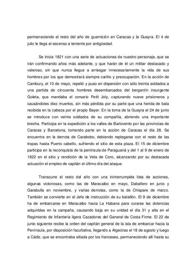 permaneciendo el resto del año de guarnición en Caracas y la Guayra. El 4 de julio le llega el ascenso a teniente por anti...