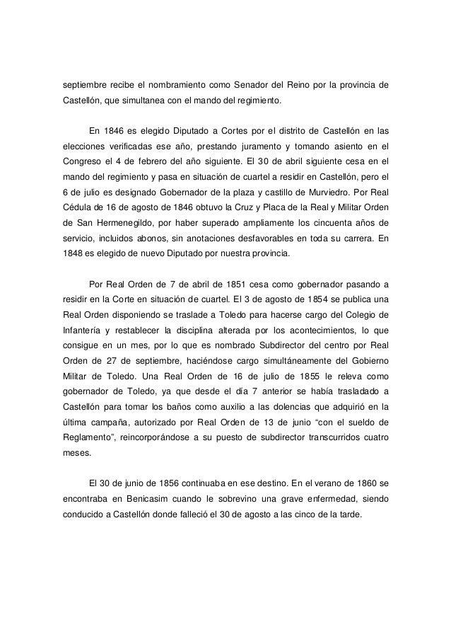 septiembre recibe el nombramiento como Senador del Reino por la provincia de Castellón, que simultanea con el mando del re...