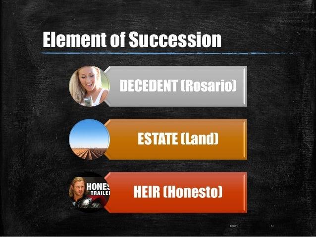 07/07/14 14 Element of Succession
