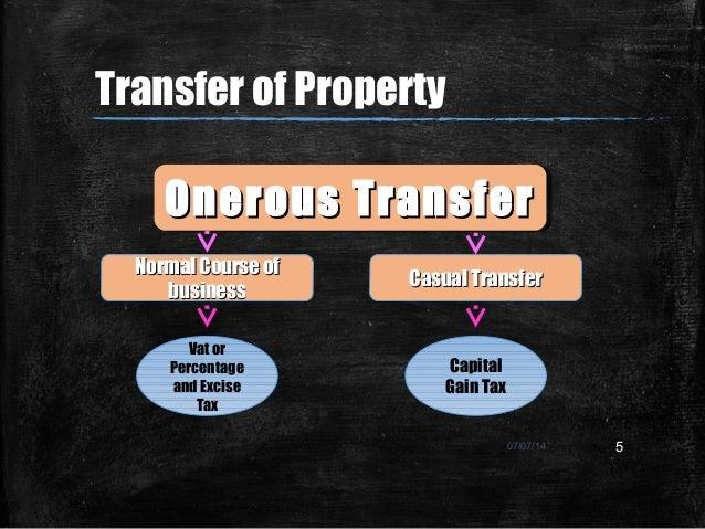 07/07/14 5 Onerous TransferOnerous TransferOnerous TransferOnerous Transfer Casual TransferCasual Transfer Normal Course o...