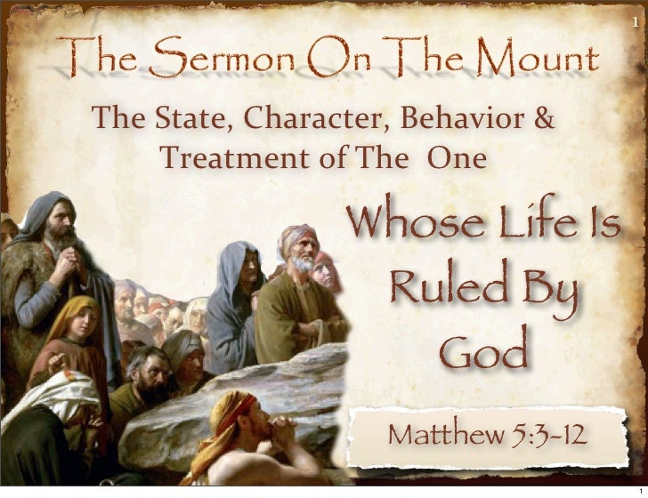 1The State, Character, Behavior &      Treatment of The  One                    Whose Life Is                    ...