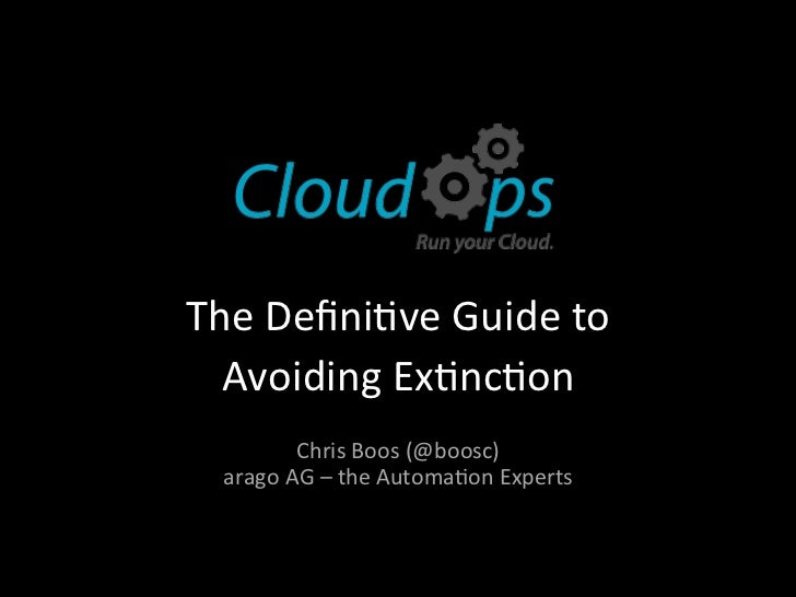 The Defini)ve Guide to   Avoiding Ex)nc)on                                            Chris Boos (@boosc)...