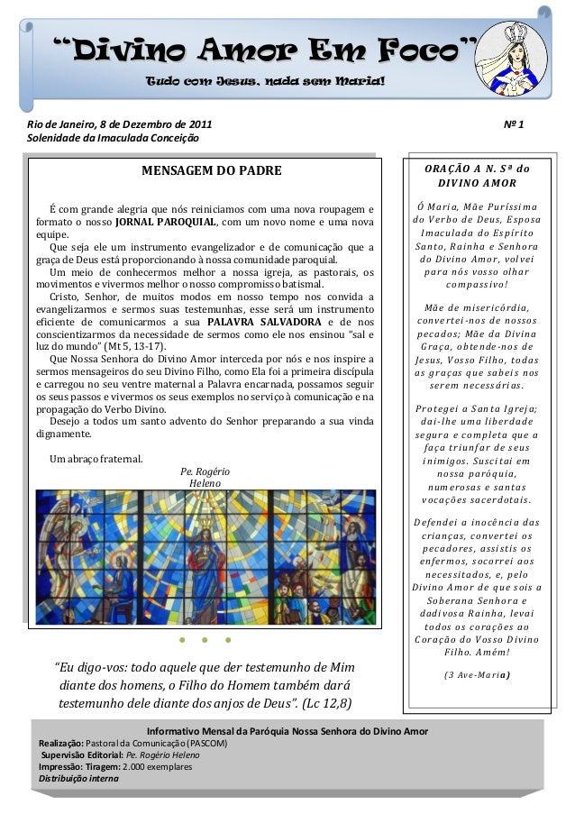 """""""Divino Amor Em Foco"""" Tudo com Jesus, nada sem Maria!  Rio de Janeiro, 8 de Dezembro de 2011 Solenidade da Imaculada Conce..."""