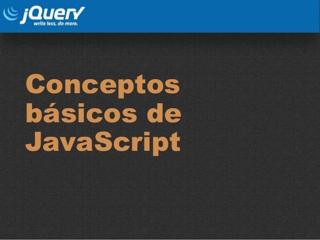Conceptos básicos de JavaScript