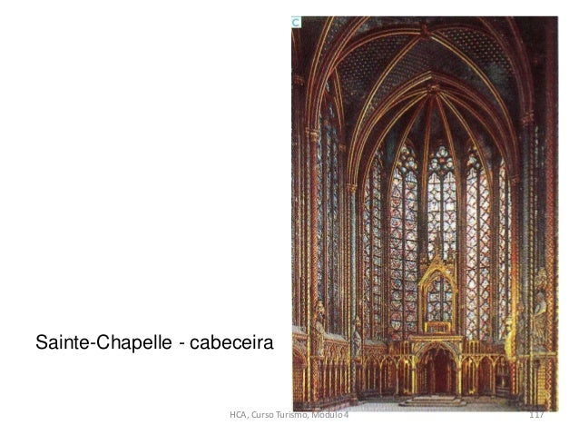 Sainte-Chapelle - cabeceira HCA, Curso Turismo, Módulo 4 117