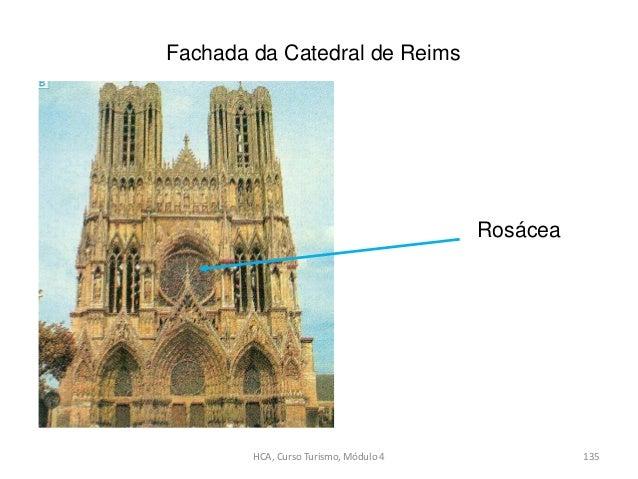 Fachada da Catedral de Reims Rosácea HCA, Curso Turismo, Módulo 4 135