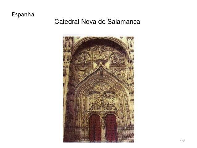 Catedral Nova de Salamanca Espanha HCA, Curso Turismo, Módulo 4 158