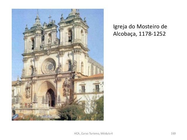 Igreja do Mosteiro de Alcobaça, 1178-1252 HCA, Curso Turismo, Módulo 4 169