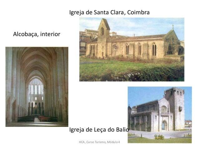Alcobaça, interior Igreja de Santa Clara, Coimbra Igreja de Leça do Balio HCA, Curso Turismo, Módulo 4 170