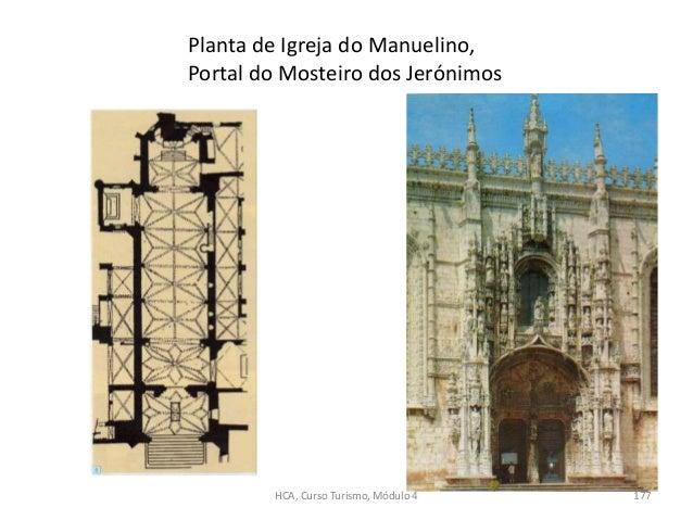Planta de Igreja do Manuelino, Portal do Mosteiro dos Jerónimos HCA, Curso Turismo, Módulo 4 177
