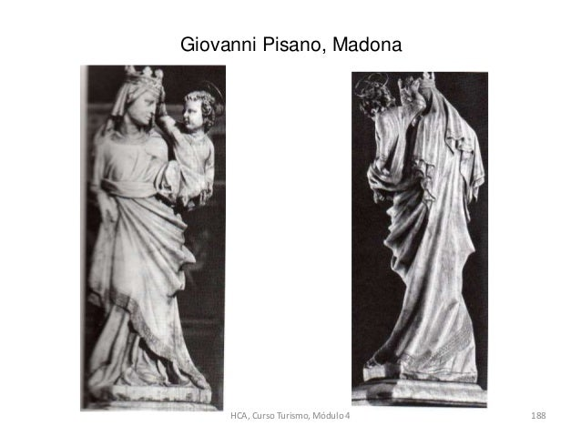 Giovanni Pisano, Madona HCA, Curso Turismo, Módulo 4 188