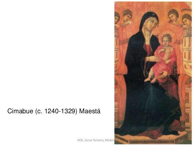 Cimabue (c. 1240-1329) Maestá HCA, Curso Turismo, Módulo 4 211
