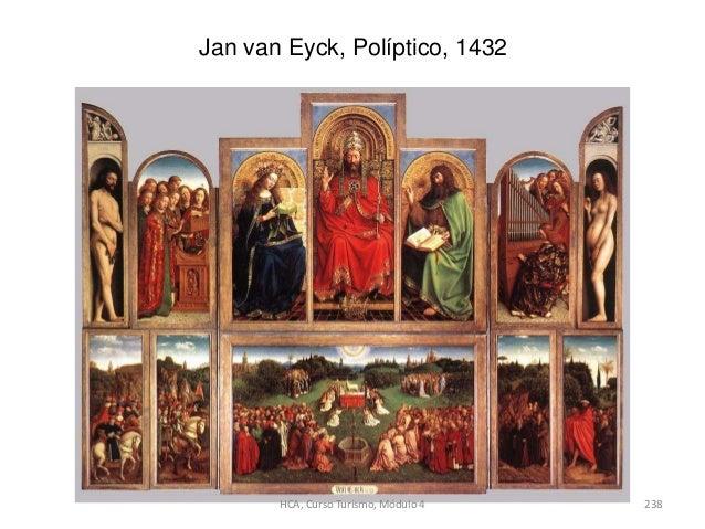 Jan van Eyck, Políptico, 1432 HCA, Curso Turismo, Módulo 4 238