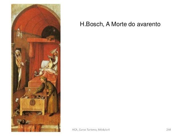 H.Bosch, A Morte do avarento HCA, Curso Turismo, Módulo 4 244