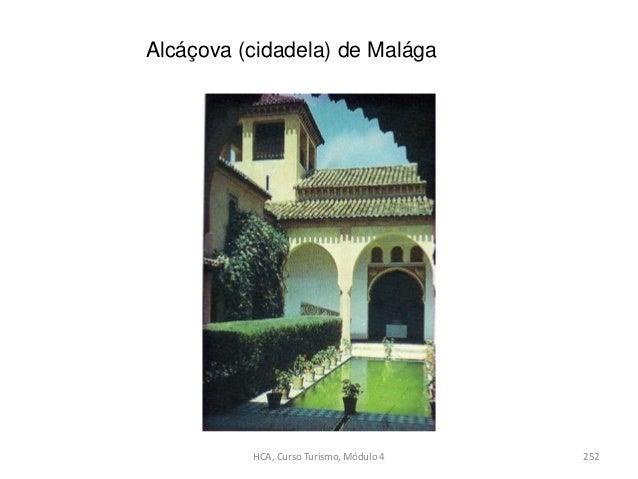 Alcáçova (cidadela) de Malága HCA, Curso Turismo, Módulo 4 252