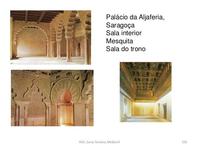 Palácio da Aljaferia, Saragoça Sala interior Mesquita Sala do trono 253HCA, Curso Turismo, Módulo 4