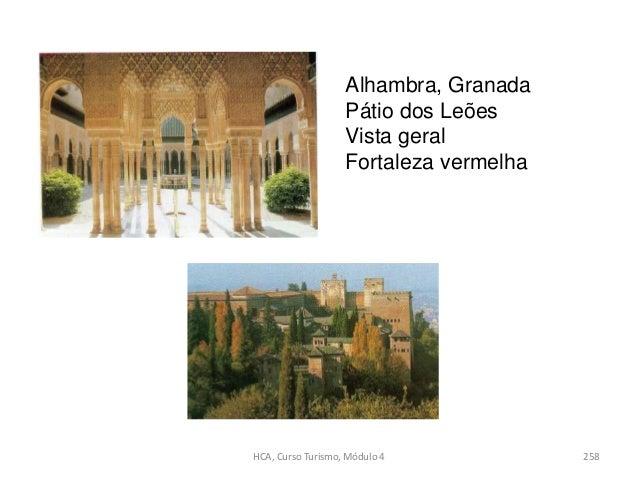 Alhambra, Granada Pátio dos Leões Vista geral Fortaleza vermelha HCA, Curso Turismo, Módulo 4 258