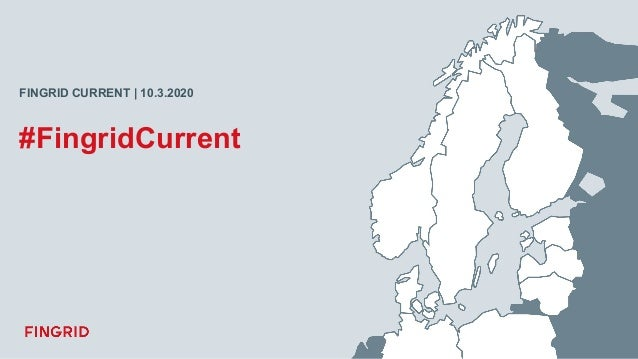 Fingrid Current -tilaisuuden avaus, Jukka Ruusunen Slide 2