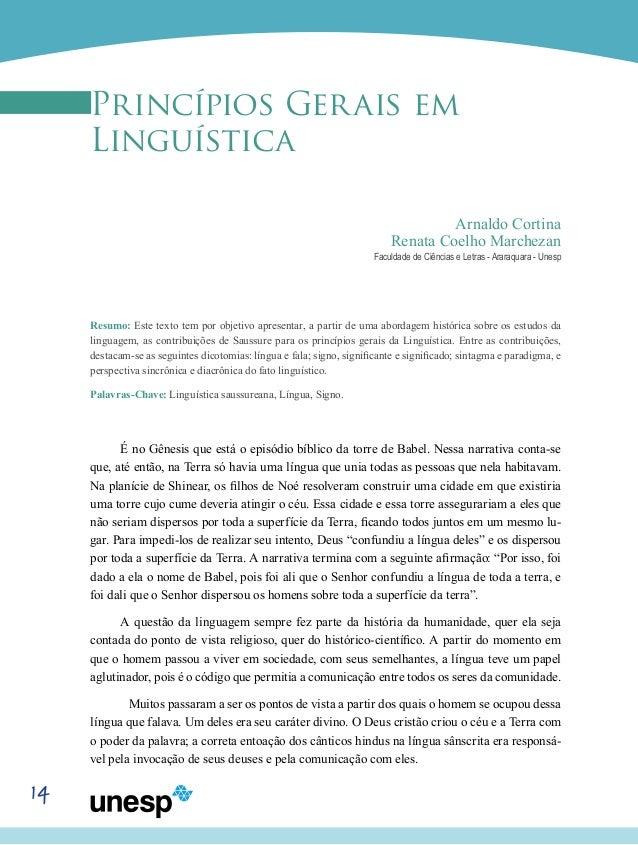14 Princípios Gerais em Linguística Arnaldo Cortina Renata Coelho Marchezan Faculdade de Ciências e Letras - Araraquara - ...