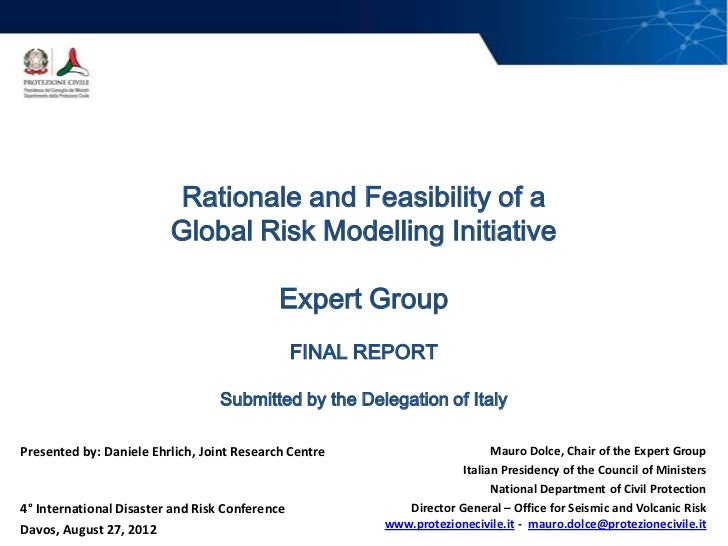 1/28                           Rationale and Feasibility of a                          Global Risk Modelling Initiative   ...