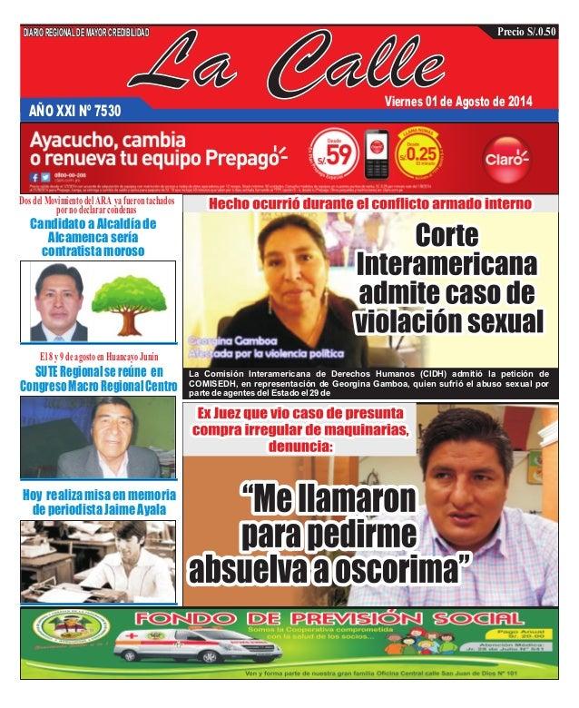 La CalleAÑO XXI Nº 7530 Viernes 01 de Agosto de 2014 Hoy realiza misa en memoria de periodista Jaime Ayala SUTERegionalser...