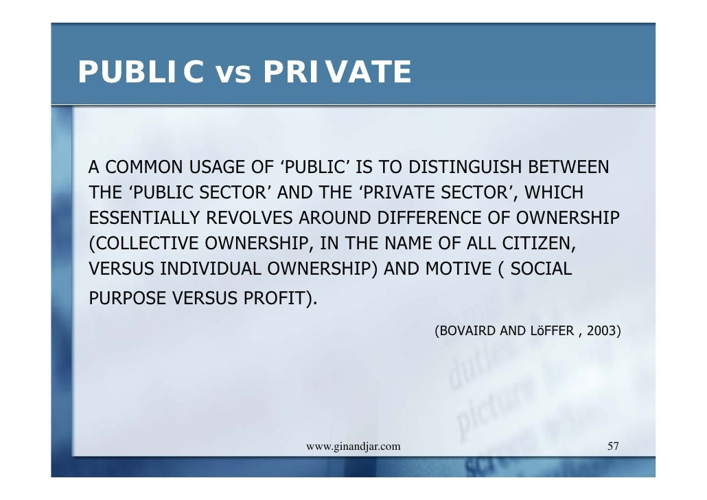 Difference between Public Administration and Private Administration