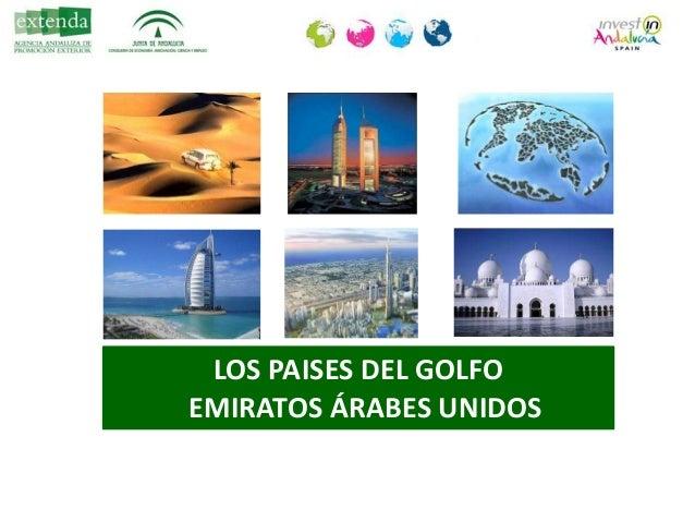 "Conferencia de Rosario Millán (Extenda): ""Emiratos Árabes Unidos como puerta de acceso a Oriente Medio"" Slide 2"
