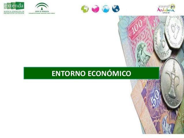 PIB per cápita de EAU: aprox. 34.130€ España: 21.706 € Abu Dhabi: 62.000 € Crecimiento economía 2013 : 4,5% Inflación: 2,5...