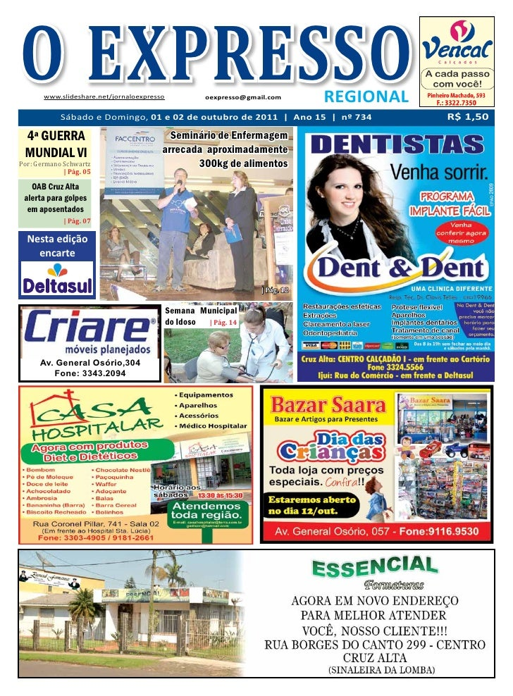 O EXPRESSO       www.slideshare.net/jornaloexpresso             oexpresso@gmail.com      REGIONAL            Sábado e Domi...