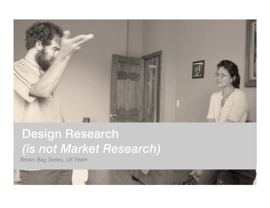 Design Research (is not Market Research) Brown Bag Series, UX Team                creationcenter | COPYRIGHT 2009 T-MOBILE...