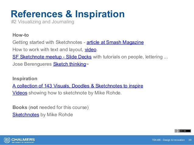 TEK495 - Design & Innovation 39 References & Inspiration #2 Visualizing and Journaling How-to Getting started with Sketchn...