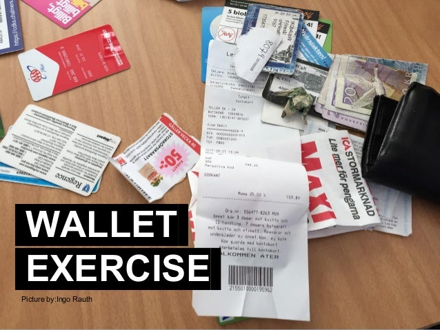 TEK495 - Design & Innovation WALLET. EXERCISE. Picture by:Ingo Rauth