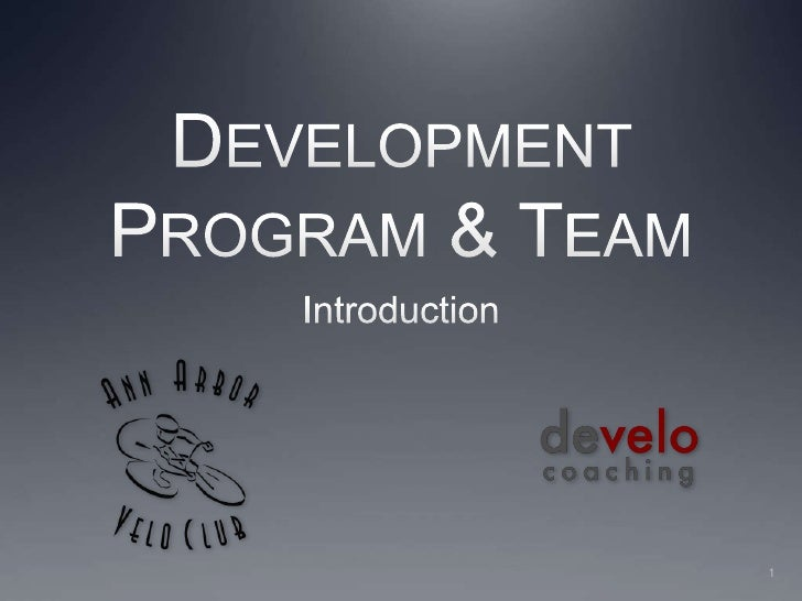 Development Program & Team<br />Introduction<br />1<br />