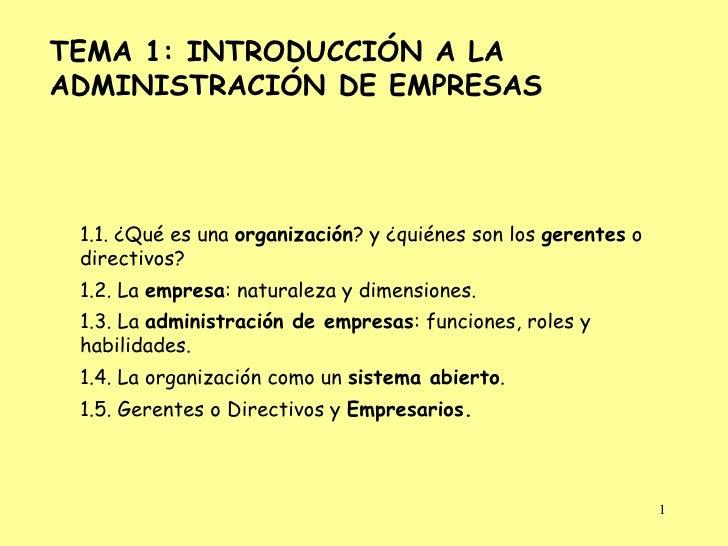 TEMA 1: INTRODUCCIÓN A LAADMINISTRACIÓN DE EMPRESAS 1.1. ¿Qué es una organización? y ¿quiénes son los gerentes o directivo...