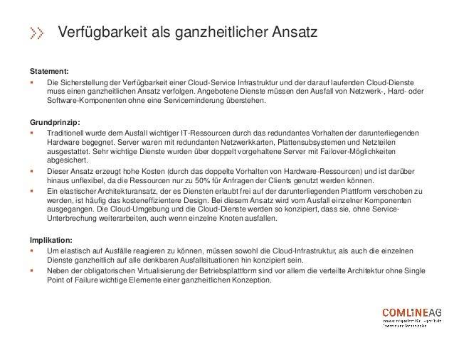 Statement:  Die Sicherstellung der Verfügbarkeit einer Cloud-Service Infrastruktur und der darauf laufenden Cloud-Dienste...
