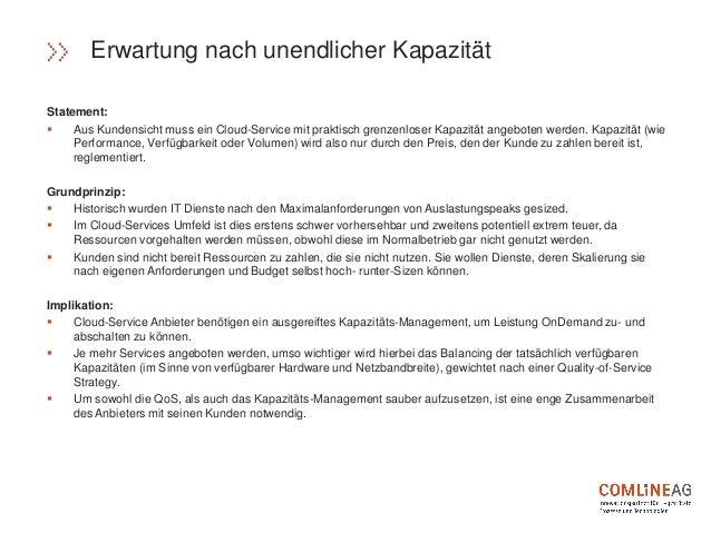 Statement:  Aus Kundensicht muss ein Cloud-Service mit praktisch grenzenloser Kapazität angeboten werden. Kapazität (wie ...
